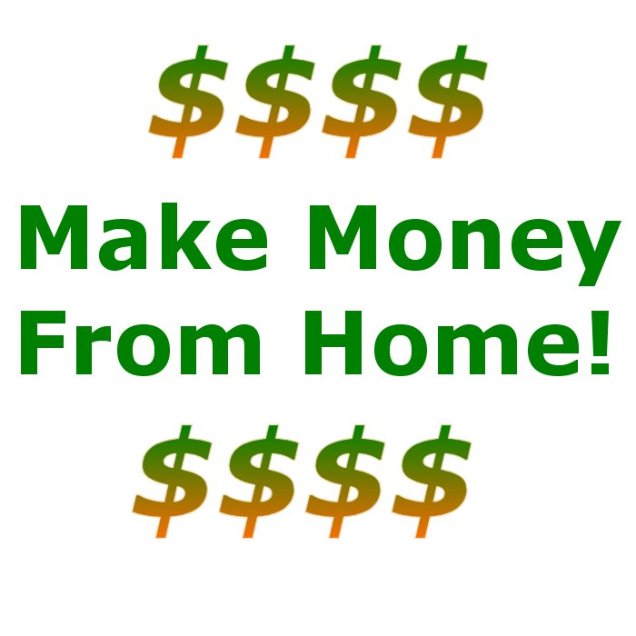 what is the best way to make money from home
