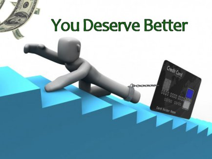Get Out of Debt - You Deserve Better